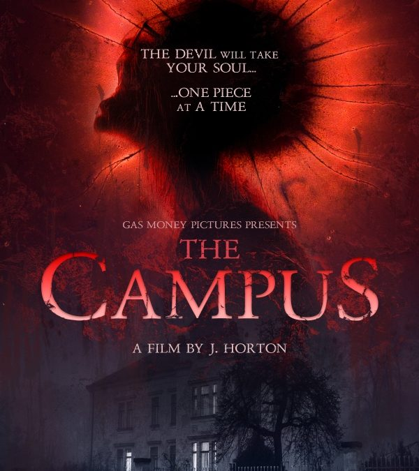 Movie Review: Gas Money Pictures' The Campus